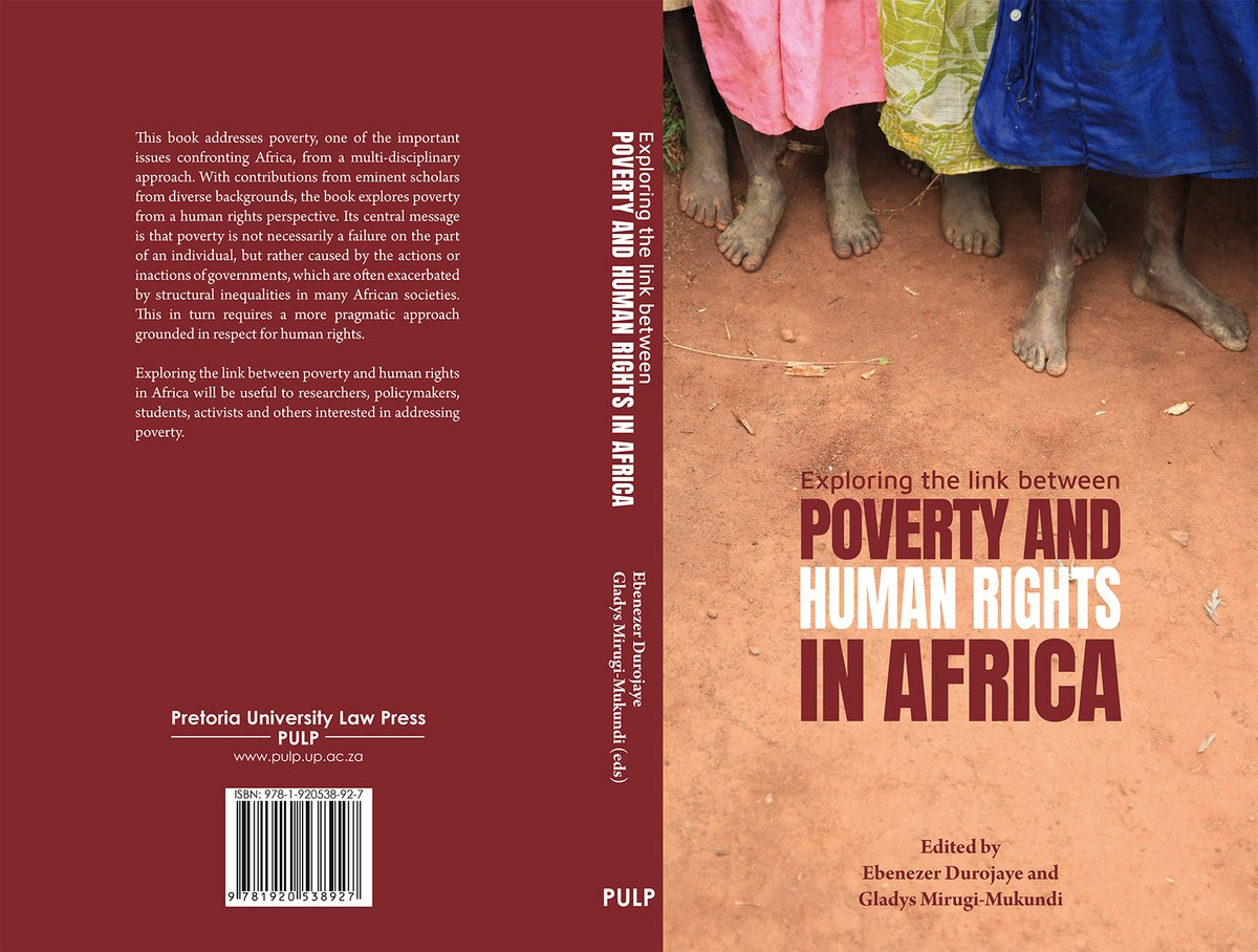 E Durojaye and G Mirugi-Mukundi's (eds) 'Exploring the link between poverty and human rights in Africa'